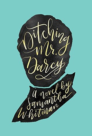 Ditching Mr Darcy